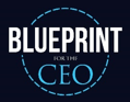 blue print for the ceo
